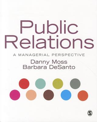 Public Relations By Moss, Danny/ Desanto, Barbara