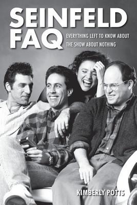 Seinfeld Faq By Potts, Kimberly